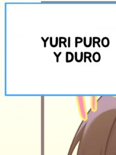 Yuri Puro Y Duro
