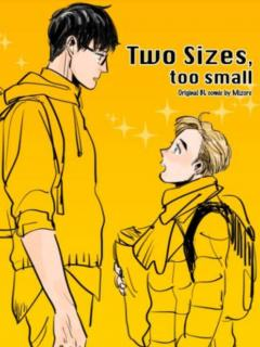 Two Sizes, Too Small