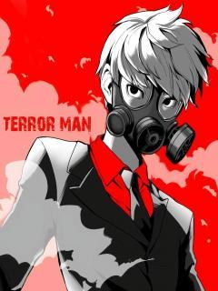 Terror Man.