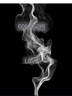 Coughing My Love (Novel)