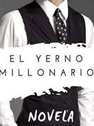 El Yerno Millonario (novela)