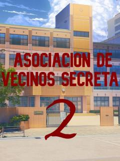 Asociación De Vecinos Secreta 2 (novela)