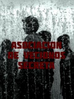 Asociación De Vecinos Secreta (ADVS)(Novela)