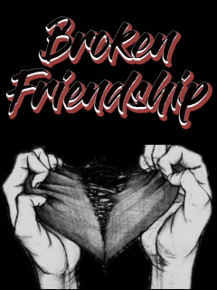 Broken Friendship (Novela)