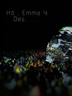 Hó , Emma Y Des . . .