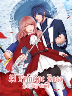 El Príncipe Rosa Y El Rey Cruel