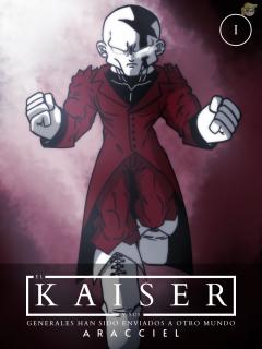 El Kaiser Y Sus Generales Han Sido Enviados A Otro Mundo (Novela Ligera)