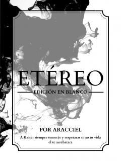 Etéreo: Edición En Blanco (Novela) (Por Aracciel)
