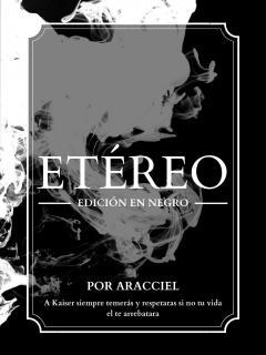 Etéreo: Edición En Negro (Novela) (Por Aracciel)