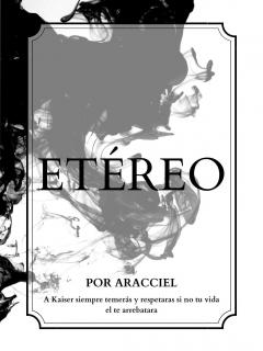 Etéreo (Novela) (Por Aracciel)
