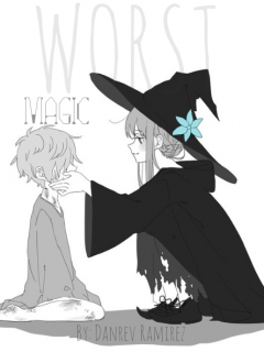 Worst Magic ( Completed )