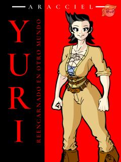 Yuri: Reencarnado En Otro Mundo (Novela) (No Manga) (Aracciel)