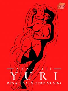 Yuri: Renacido En Otro Mundo (Novela) (No Manga) (Aracciel)