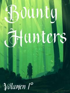 Bounty Hunters: Relatos De Plasmata (Novela)