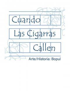 Cuando Las Cigarras Callen