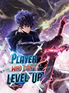 Player Who Can't Level Up