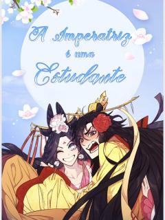 College Student Empress (A Imperatriz é Uma Estudante)