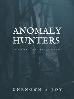Anomaly Hunters (novela)